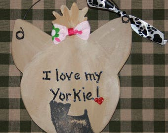 "Yorkie sign. Very cute! Yorkshire Terrier! ""I love my Yorkie""! Yorkie Lover, Yorkie Collector, Yorkie Gift"