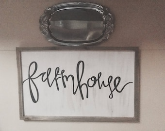 Calligraphy - Farmhouse - Distressed Wood Sign - 12 x 18