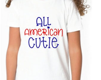 All American Cutie tee, July 4th, Fourth of July, Youth T-shirts, Toddler Shirts, Independence Day, Red White and Blue, Stars and Strips