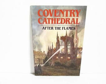 Coventry Cathedral After The Flames, Souvenir Guide Book, Great Britain UK, Vintage Guidebook, Jarrold Publications, Religious Memorabilia