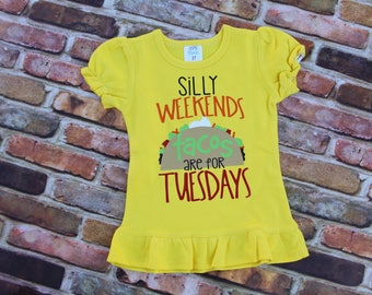 Silly weekend tacos are for Tuesday / taco shirt