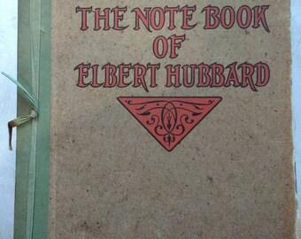 The Notebook of Elbert Hubbard 1927