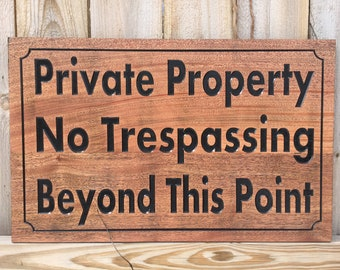Private Property OUTDOOR SIGN No Trespassing Beyond this point, Caution Sign, Wood Carved Signs, Beware of Dog Signs  No Hunting No Fishing