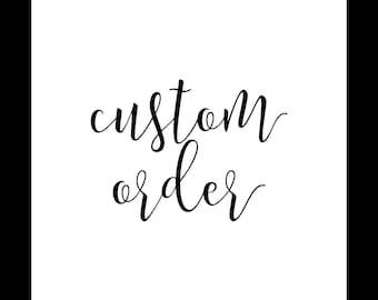 Custom Order | Jamie