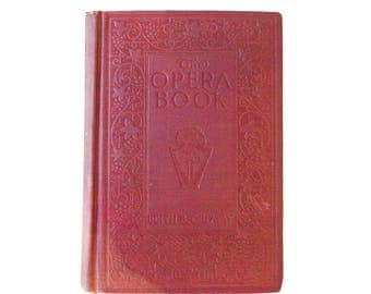 """1917 Edition of """"The Opera Book"""""""
