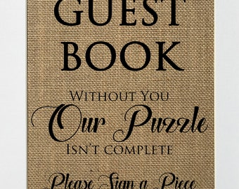 Guest Book. Without You Our Puzzle Isn't Complete  / Burlap Sign Print UNFRAMED / Rustic Shabby Chic Wedding Party Decor Sign GuestBook