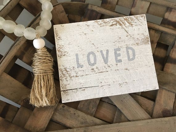 Loved - Reclaimed Wood Sign | loved white washed wood sign