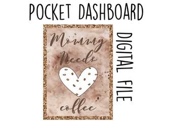 Digital File-Pocket Dashboards Mommy needs coffee