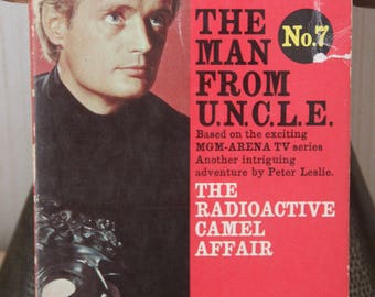 "1960s Souvenir Press  paperback edition of peter Leslie's  's  classic ""The Man From U.N.C.L.E series"" No 7 the Radio Active Camel affair"