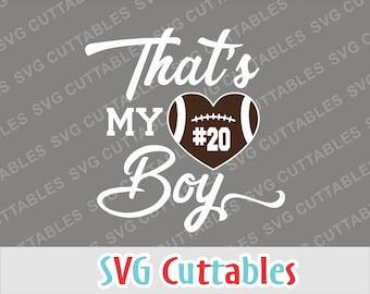 Football svg, Football That's My Boy SVG, DXF, EPS, Football heart, football cut file, Silhouette file, Cricut cut file, digital download