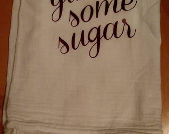 Tea Towel Gimme Some Sugar