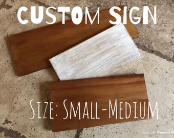 Custom Sign - Size Small-Medium