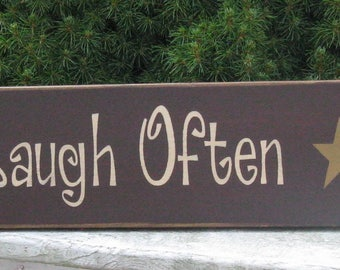 Live Well* Laugh Often* Love Much ~ Primitive, Rustic, Country, Farmhouse, Cottage, Chic 42 inch Long Wood Home Decor Sign In Various Colors