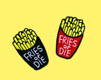 French Fries or Die Iron-On Patch