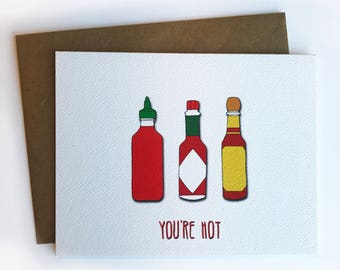 You're Hot Card