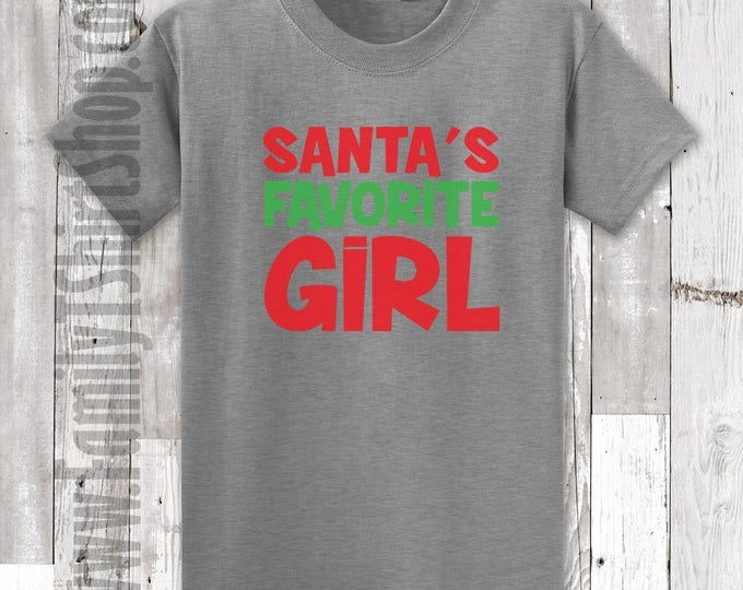 Santa's Favorite Girl T-shirt