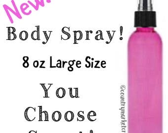 Scented Body Spray / Custom Scented / Perfume Body Mist- You Choose Scent - Valentines Day Gift