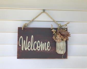 Mason Jar Welcome Sign - Distressed Welcome Sign - Housewarming Gift - Front Door Welcome Sign - Porch Sign - Rustic Front Door Decorations