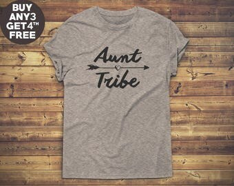 Aunt Tribe Shirt Teen Funny Tees Fashion Teenage Gifts Tumblr Quote Shirt Graphic Teen Shirt Unisex Tshirt Men Tshirt Women