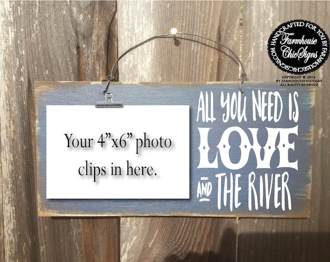 river, river decor, river house, river gift, gift for river house, river house decor, river wall art, all you need is love and river