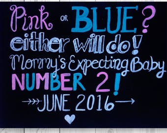 Maternity Announcement Sign - Pink or Blue either will do mommys expecting baby number two! Personalized photoshoot prop for maternity!