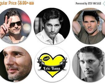 """ON SALE NOW Set of 6 Eric Bana 1.25"""" Pinback Buttons, Flat Backs or Magnets"""