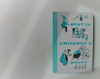 Best In Children's Books Volume 10a 1963/ Fables, Dog Tales,Fairy Tales, Poppy Seeds,Spain, Scarry, Teddy, and Charlotte and her Fern
