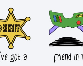 SVG, disney, toy story, buzz, woody, you've got a friend in me, sheriff badge, cut file, printable,  cricut, silhouette, instant download