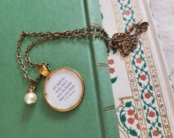 The Lion the Witch and the Wardrobe Quote Necklace, C.S. Lewis Quote, Book Jewelry, Book Quote Necklace, Book Nook, MarjorieMae