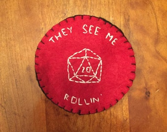 D&D They See Me Rollin' Patch