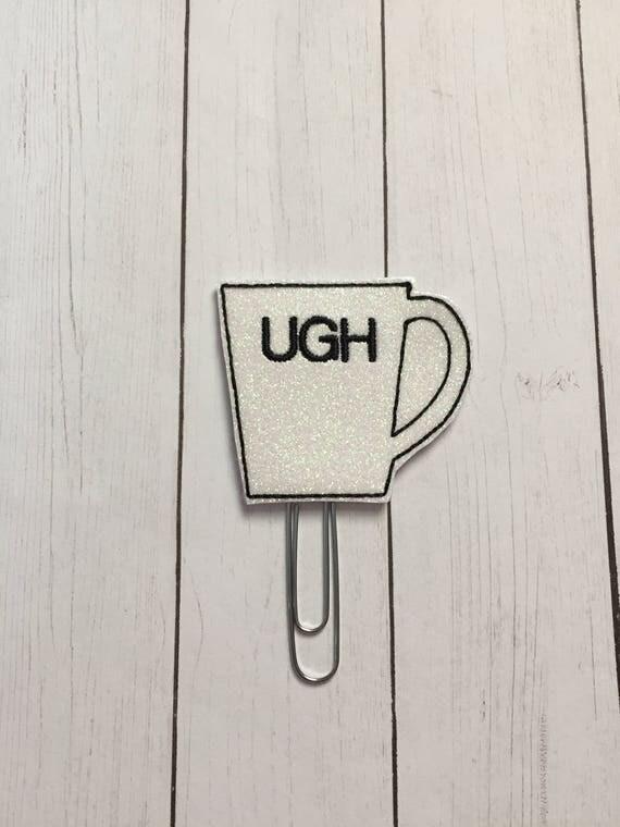 UGH Coffee Cup Planner Clip/Planner Clip/Bookmark. Glitter Planner Clip. Coffee Planner Clip. Word Planner Clip