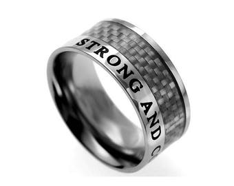 """Carbon Fiber Ring """"Strong and Courageous"""""""