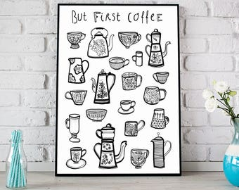 But First Coffee Print, Coffee Poster, Coffee Art, Kitchen Print, Kitchen Wall Art, Kitchen Prints, Coffee Prints, Coffee Mug Print