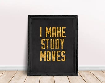 Hip Hop Lyrics I Make Study Moves | Song Lyrics, Hip Hop Wall Art, Study Inspiration, College Student, College Quote, School Inspiration