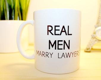 Real Men Marry Lawyers ***CUSTOMIZABLE MUG!*** Gift For Him   {Cute Couple Mugs} Husband Gift, Marriage/Wedding Gift