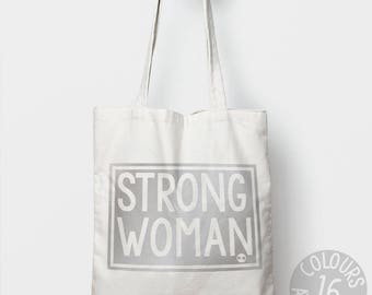 Strong Woman, shoulder bag, tote, protest, activist, cause, resist, she persisted, refugees, resistance, civil rights, equality