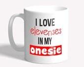 Funny mug - elevenses in ...