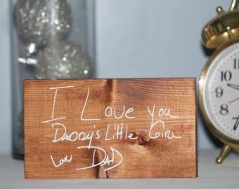 Small Nightstand Custom Handwriting Wooden Sign - Memorial Keepsake Wooden Sign - Remembering Loved Ones Keepsake - Custom Vinyl Sign