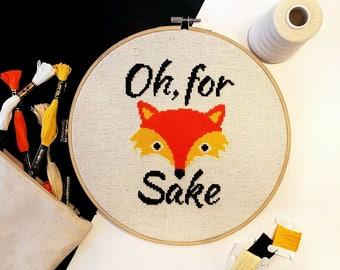 Fox Cross Stitch Pattern Funny, For Fox Sake Cross Stitch Pattern Modern,Cross Stitch Fox, Funny Embroidery Pattern, Funny Fox Pattern PDF