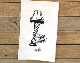 It's  A Major Award Tea Towel, Large Floursack, A Christmas Story Leg Lamp, Kitchen Linens Decor Baking, Best Seller, Most Popular Item
