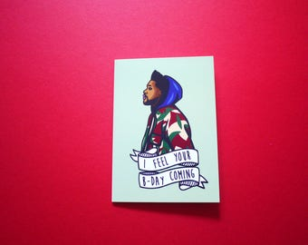The Weeknd card | I Feel Your B-day Coming | urban cards
