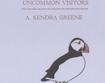 PRE-ORDER: Vagrants & Uncommon Visitors by A. Kendra Greene