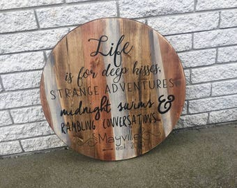 Life Outdoor Round Wood Sign