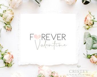Valentine's day printable, Happy Valentine's day, Valentine's day Print, Valentine's day gift, Valentine present, Forever Valentine, Prints