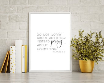 Do not worry about anything printable, Philippians 4:6-7 Printable, Bible Verse, Scripture art, Pray about everything, Christian gift, Bible