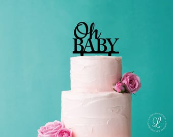 OH BABY acrylic cake topper - Black or White