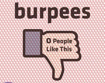 Burpees svg   Burpees 0 People Like This   fb burpees   burpees cut file