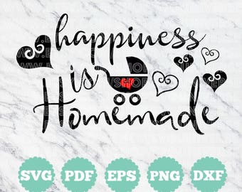 Happiness is Homemade | SVG Cut files - Dxf - Eps - SVG - Pdf