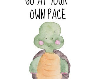 Go At Your Own Pace 8 x 10 nursery printable poster, downloadable, art decor