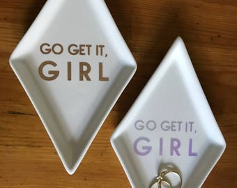 Go Get It, Girl Inspirational Ring Dish · Jewelry Tray · Coin Catcher